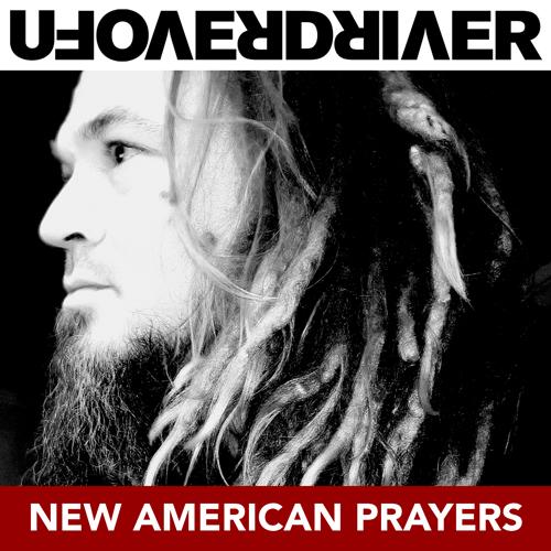ufoverdriver-new-american-prayers