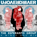 The Esperanto Group - X Minus One Mix - Single