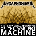 The Heavy Metal Apocalypse of the War Pigs Machine - Album